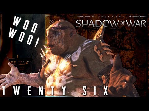 Woo Woo Woo! The Siege Of Seregost Part 26 - Middle Earth: Shadow Of War