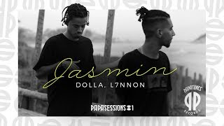 Dolla, L7NNON - Jasmin [Papasessions #1]