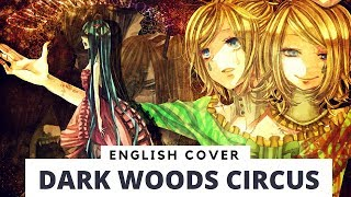 【Frog】Dark Woods Circus (English ver.)