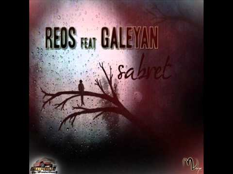 Reos feat Galeyan - Sabret ( 2012 )