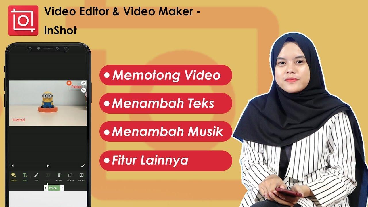 Cara Edit Video Di Ponsel Dengan Aplikasi Inshot Youtube