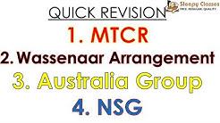 MTCR, Wassenaar Arrangement, Australia Group and NSG - Quick Revision for UPSC || IAS