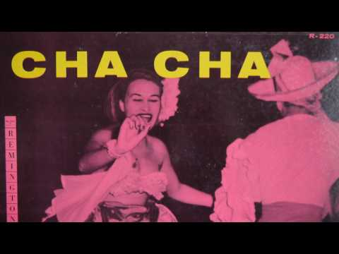 Cha-Cha - Miguel Torres & His Orchestra (195?) Remington R-220