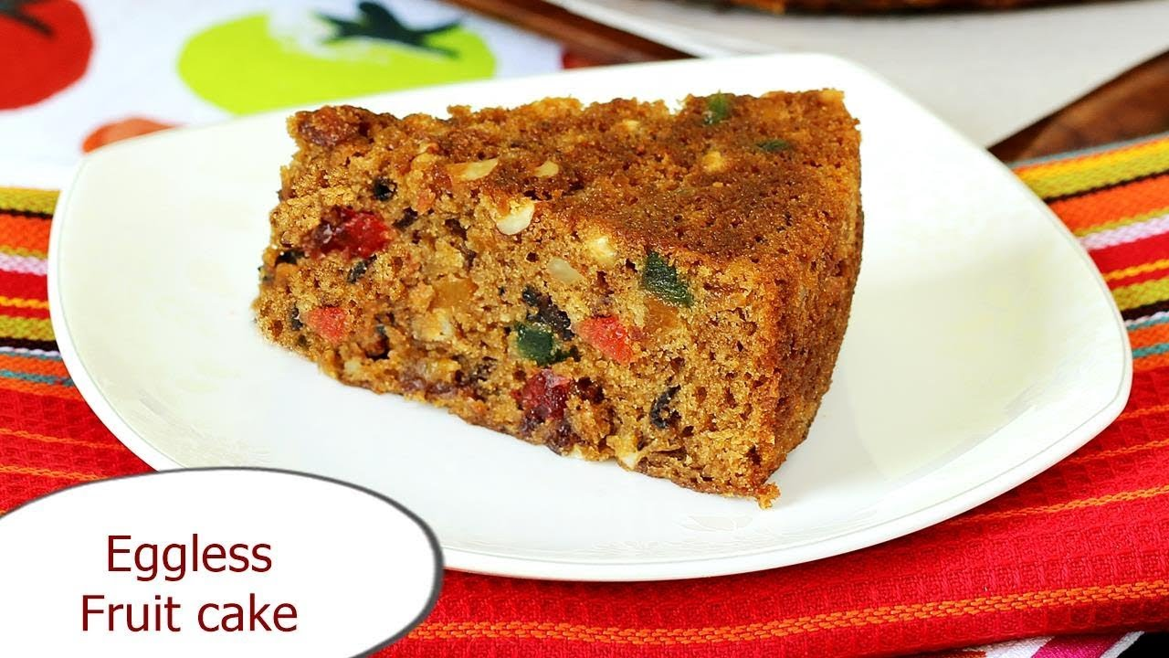 Eggless Fruit Cake Recipe How To Make Fruit Cake Without Eggs