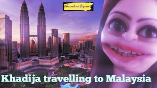 khadija-travelling-to-malaysia