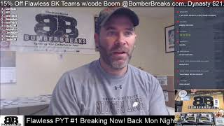 Live Now Till ~5pm ET Come get Your Flawless at BomberBreaks.com, Dynasty Too!
