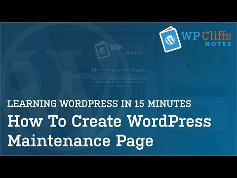 How To Create WordPress Maintenance Page