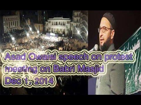 Asaduddin Owaisi Bold speech in MIM Babri Masjid Jalsa at Darussalam 01-12-2014