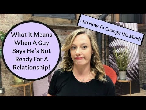 Dating Advice: What It Means When A Guy Says He's Not Ready For A Relationship