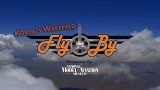"Fly By - ""Korda's Wakefield"""