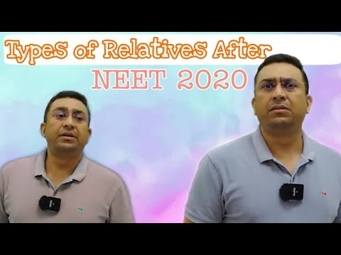 Types of Relatives After NEET 2020||#Dr_Geetendra_Sir||BM FAMILY from YouTube · Duration:  5 minutes 13 seconds
