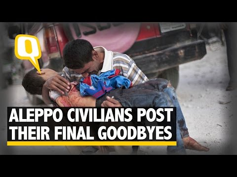 The Quint: Terrified Civilians in Aleppo Post Their Final Goodbyes
