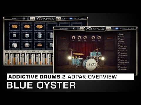 Addictive Drums 2 ADpak Overview: Blue Oyster