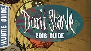 Don't Starve - Guide 2016