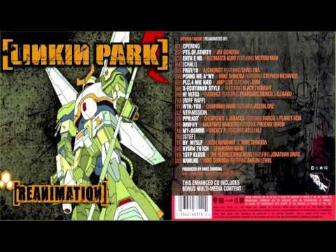 03 - Enth E Nd - Reanimation (2002) - Linkin Park + Download