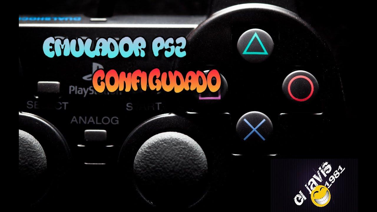 emulador de ps2 para pc 2018 configurado 100 funcionando español