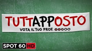 TUTTAPPOSTO | Spot 60 HD