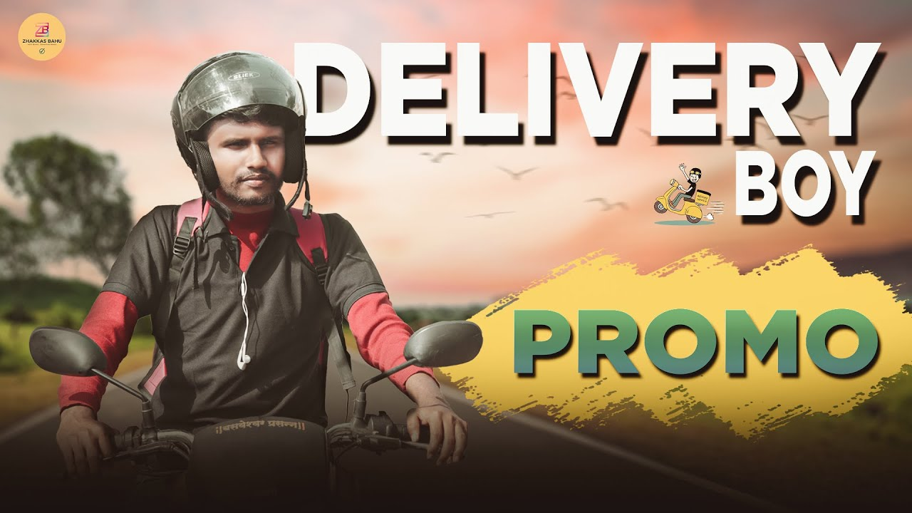 😀 Delivery Boy Promo   Story Vinod Patil & Veeru Vajrawad Marathi Comedy Short Film   OZB
