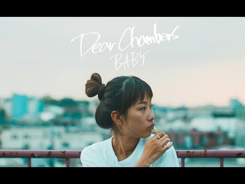 Dear Chambers - BABY (Official Video)
