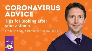 Coronavirus advice: tips for looking after your asthma