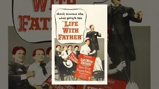Жизнь с отцом (1947) фильм