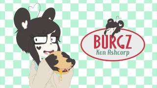 Repeat youtube video Ken Ashcorp - Burgz