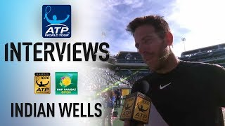 Del Potro On Outlasting Federer To Lift Indian Wells Title 2018