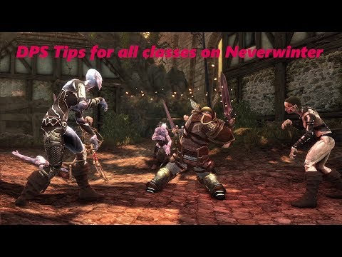 Neverwinter - DPS tips for all classes