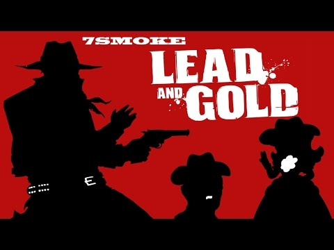 7smoke vs Lead and Gold