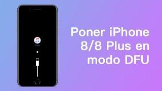 Cómo poner iPhone 8/8 Plus en modo DFU -SOLUCIÓN 2019