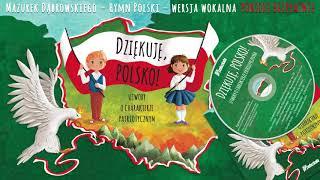 Mazurek Dąbrowskiego – Pierwsza zwrotka hymnu
