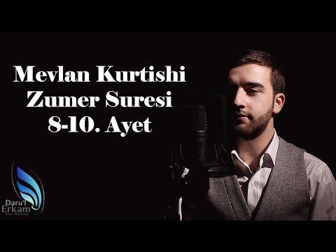 Mevlan Kurtishi - Zumer Suresi 8-10. Ayet
