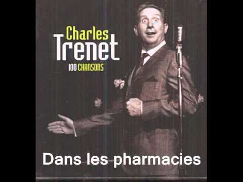 Dans les pharmacies : Charles Trénet..