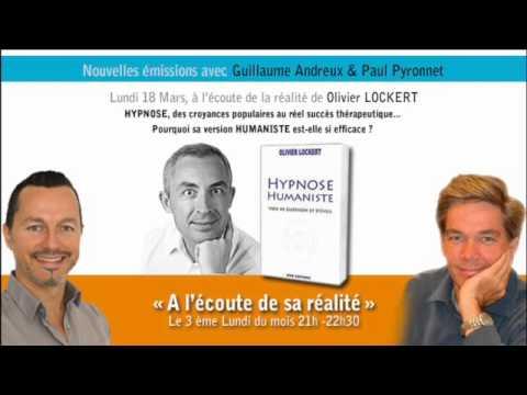 Olivier Lockert_Hypnose Humaniste_A L'écoute De Sa Réalité_ITV G.Andreux - P.Pyronnet_Emission Radio