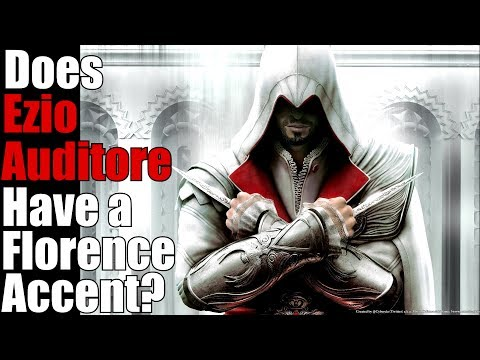 Does Ezio Auditore Have A Florentine Accent Youtube