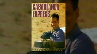 CASABLANCA EXPRESS | Jason Connery Rare Movie | Full Length War Movie | English