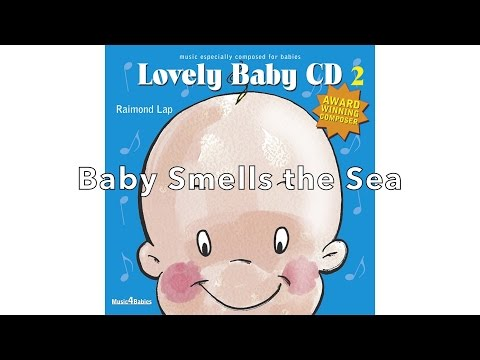'Baby Smells the Sea' by Raimond Lap