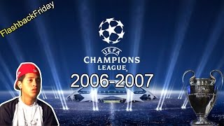 BEST FOOTBALL GAME?? - UEFA Champions League 06-07