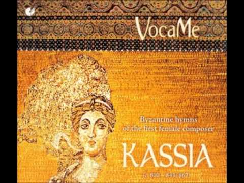 Kassia  Byzantine hymns of the first female composer of the