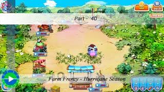 Farm Frenzy - Hurricane Season - Level 40