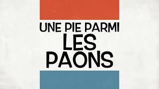 Une Pie parmi les Paons - Les lecteurs en parlent