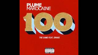 The Game ft. Drake - 100 (Explicit) HD