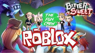 The FGN Crew Plays: ROBLOX - Bitter Sweet
