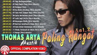Thomas Arya Akustik Paling Hangat! Vol.2 [Official Compilation Video HD]