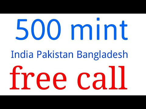 New app 500 mint free call India Pakistan Bangladesh