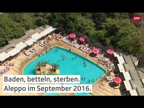 Baden, betteln, sterben! - Aleppo im September 2016 - Bananenrepublik