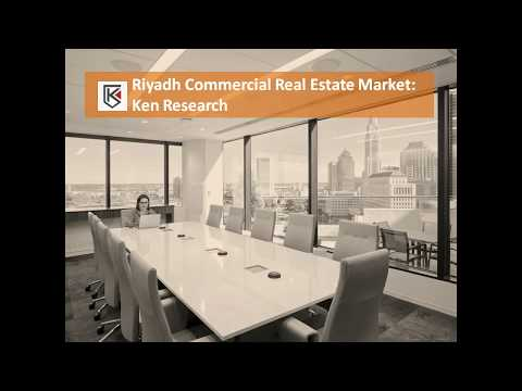 Riyadh Commercial Real Estate Market, Saudi Arabia Office Market