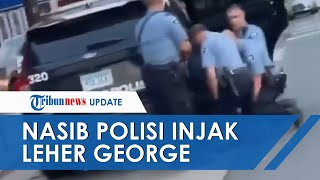 Nasib Polisi yang Injak Leher George Floyd hingga Tewas di Amerika Serikat, Kini Dipecat