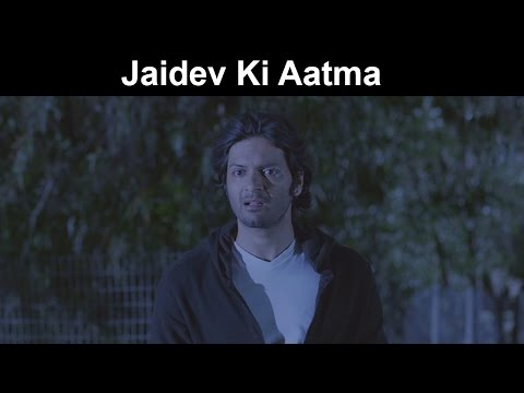 Fox Star Quickies - Khamoshiyan - Jaidev Ki Aatma