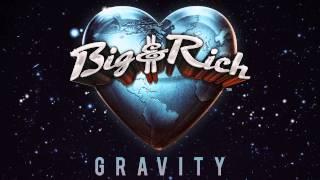 Big & Rich - Rollin